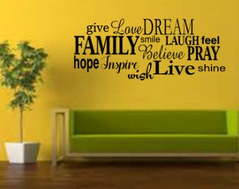 Give Love Dream Family Smile Laugh Feel Pray Hope Believe Inspire Wish Live Shine Vinyl Wall Decal, Inspire Wall Decal