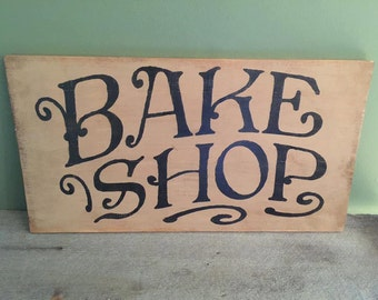 Bake Shop Wooden Sign, Kitchen Decor