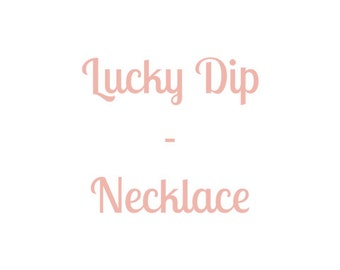 Lucky Dip - Stone Necklace