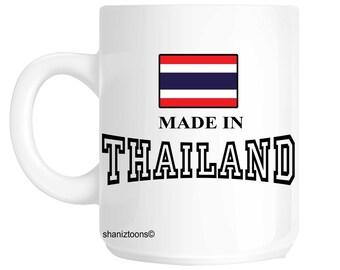Made Born In Thailand Birthday Gift Mug shan592