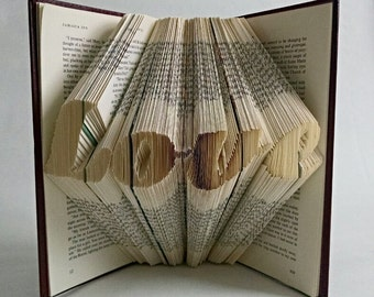"Book Sculpture Featuring the Word ""Love"" - Great Wedding Gift for the Book Lover - Folded Book Art"