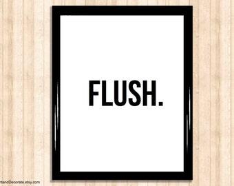 Toilet Poster - FLUSH - printable bathroom sign, toilet sign, affordable art, home decor, toilet art, print, instant download