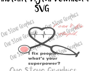 Nurse humor svg,stethoscope svg,heart stethoscope svg,heart beat svg,nurse svg,medical svg,emt svg,doctor svg,digital download,nursing svg