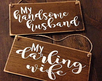 Bride & Groom signs | wedding decor | My handsome husband my darling wife | wedding chair signs