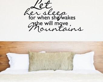 Let Her Sleep | Love Inspirational Goals Family Baby Nursery Kids Children's Bedroom Playroom | Removable Vinyl Wall Sticker