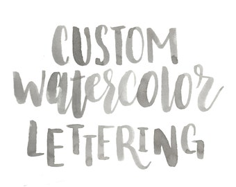 Custom Digital Watercolor Lettering/Calligraphy || 1 to 5 words