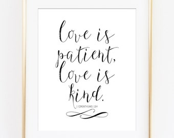 Love is Patient Love is Kind Printable Art Print 1 Corinthians 13:4 Print Bible Verse Printable Scripture Verse Art Print Calligraphy Art