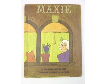 Maxie by Mildred Kantrowitz Emily McCully 1970 Illustrated Hardcover