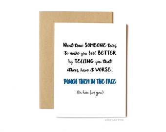 Funny Sympathy Card, Thinking of You, Feel Better - I'm Here For You