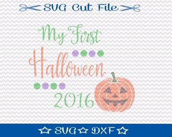 First Halloween SVG File, SVG for Silhouette, Halloween svg, Halloween Cut File, Silhouette Cut File, Halloween 2016