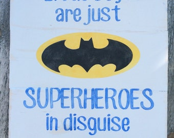 Superhero sign,Little boys are just Superheroes,Batman sign,boys sign,sign for boys room,Superhero saying,playroom sign,superhero decor