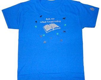 Ask Me What I Read Today T-Shirt Blue Size 8
