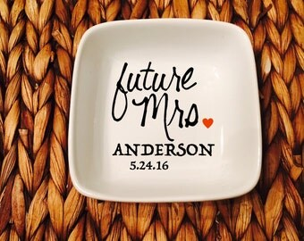 Personalized Wedding Dish, Future Mrs, Wedding, Gifts for Her, Custom Jewelry Dish, Ring Dish, Personalized Jewelry Dish