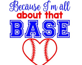 Because I'm all about that base baseball player decal- baseball decal, baseball mom, baseball girlfriend, GLITTER available