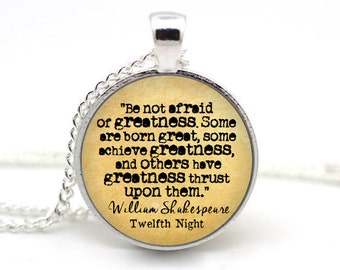 Twelfth Night Necklace, 'Be not afraid of greatness', William Shakespeare Jewelry, Quote Necklace, Literature Jewelry