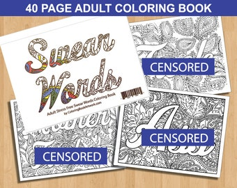Sweary Curse Word Coloring Book 40 Page MATURE Adult Coloring Book