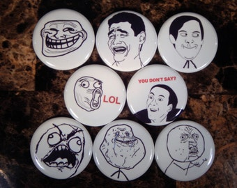 8 Meme Pin Buttons 1.25 Inch Diameter