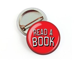 Read A Book Pin Button 1.25 Inch Diameter