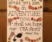 Canvas - 'Would you like an adventure now...' Peter Pan quote