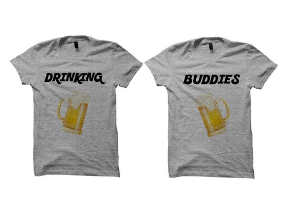 Couples Sweatshirts Drinking Buddies [GREY] Sweater Cute Couples Wedding Gifts Bridal Girlfriend Boyfriend Funny Shirts #RelationshipGoals VRs9mMXK