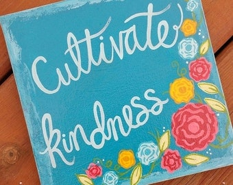 "Cultivate Kindness 8"" x 8"" Stretched Canvas"