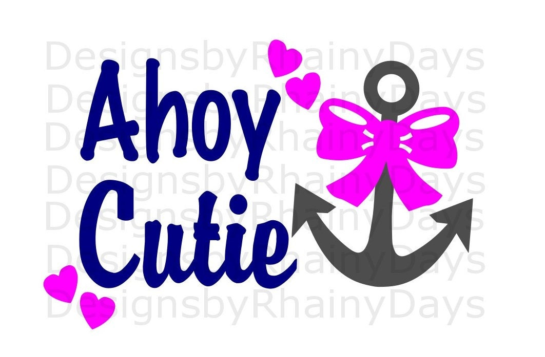 Buy 3 get 1 free! Ahoy Cutie SVG cutting file, pirate, anchor with bow, nautical, lake, summer, beach design