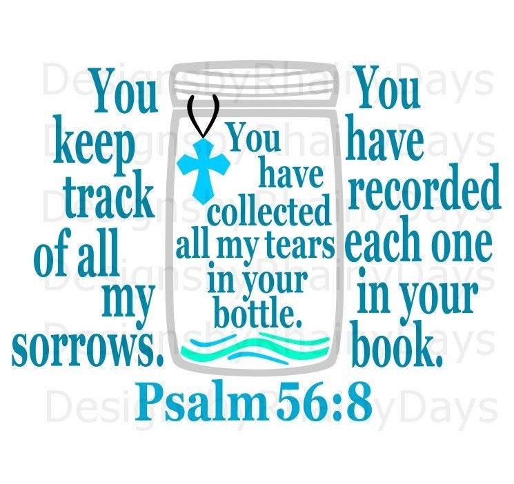 Buy 3 get 1 free! You keep track of all my sorrows, Psalm 56:8 cutting file, Christian, Bible verse cut file, SVG, PNG