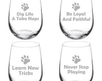 Dog Wisdom Set of 4 Wine Glasses Stemmed 10oz / 20oz Jumbo / Stemless Funny Wine Glass Goblet Red or White Wine