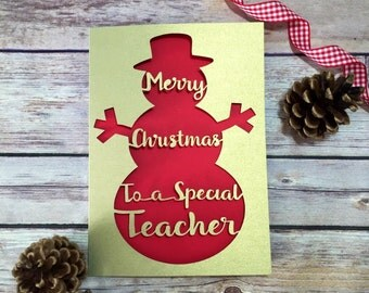 Teacher Christmas Card, Teacher Christmas Gift, Special Teacher, Thank You Teacher, Christmas School Card, Papercut Card, Snowman
