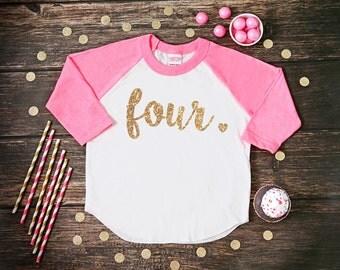Four Year Old Birthday Shirt | Fourth Birthday Girl Shirt | 4 Year Birthday Shirt | 4th Birthday Shirt | Birthday Girl Outfit | Raglan Shirt