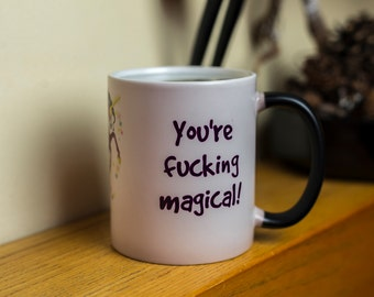You're f*cking magical magic mug Horse cup color change hot drink fill gift