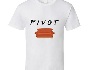 Pivot - Ross Friends Funny Couch T-shirt
