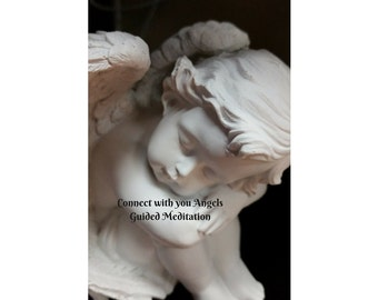 Guided Meditation Connect to you Guardian Angel
