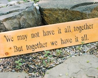 Together Wood Sign