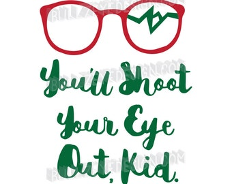 A Christmas Story, cricut svg, silhouette svg, die cut, You'll Shoot Your Eye Out, Christmas svg, funny Christmas, Broken Glasses, Ralphie