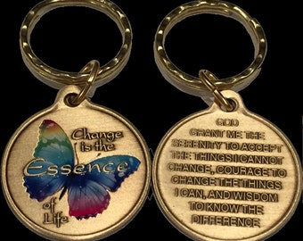 Change Is The Essence of Life Color Butterfly Serenity Payer Bronze Keychain