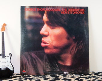 George Thorogood and the Destroyers - Move it on Over, vintage LP