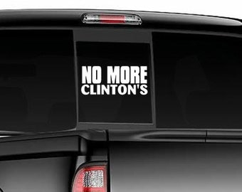 No More Clinton's Funny Political Democrat Car Decal Sticker