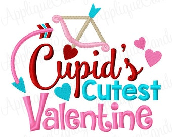 Cupid's Cutest Valentine Arrow Embroidery Design 4x4 5x5 5x7 8x8 6x10 Little Valentines Day INSTANT DOWNLOAD