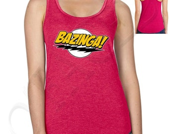 Bazinga Big Bang Theory Inspired Sheldon Cooper Ladies Racerback Tank Top - 1192C