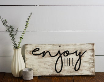 Enjoy Life,Hand Painted, Shelf decor, Distressed signs, 8x15, Wooden sign, inspirational qoutes