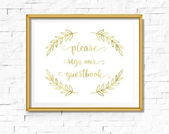 DIY PRINTABLE Gold Sign Our Guestbook | Instant Download | Wedding Ceremony Reception | Gold Foil Calligraphy | Party Print | Leaf Leaves