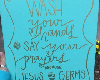 Wash Your Hands & Say Your Prayers Canvas