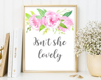 Isn't she lovely nursery wall art decor baby girl nursery wall art decor positive art nursery  printable quotes floral quote framed