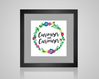 Curiouser And Curiouser Alice In Wonderland Floral Wreath DIGITAL DOWNLOAD 8x8 Square Print