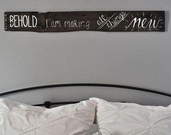 Rustic Reclaimed Pallet Wood Sign (Behold I Am Making All Things New)