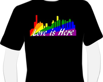 Love Is here Shirt