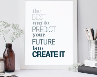 Create Your Future Printable, Quote, Art Print, Typographic Print, Wall Art, Typography, Encouraging Wall Art, Printable Poster