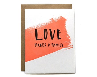 Love Makes a Family Letterpress Card