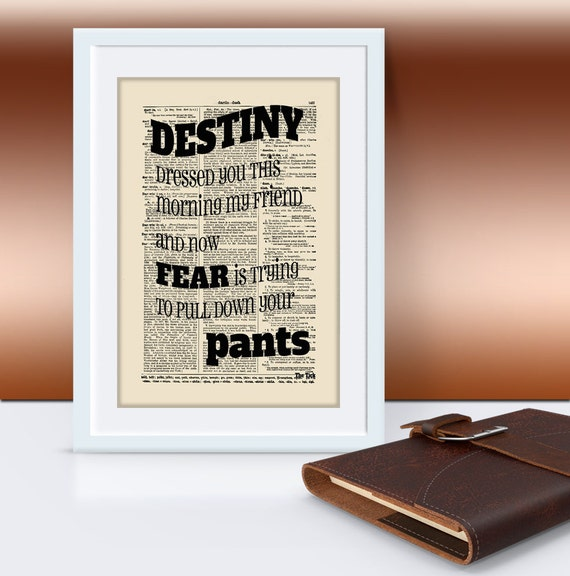 Destiny Dressed You This Morning Motivational Art Print on Vintage Dictionary Page, Dorm Decor, Inspirational Wall Art, Office Print